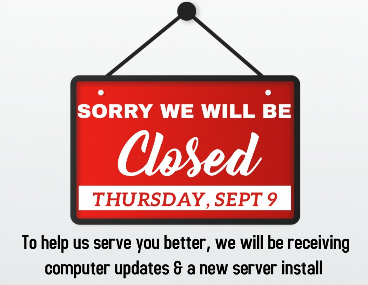 Office Closed Sept 9