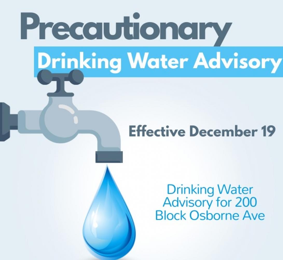 Precautionary Drinking Water Advisory – 200 Block Osborne Ave